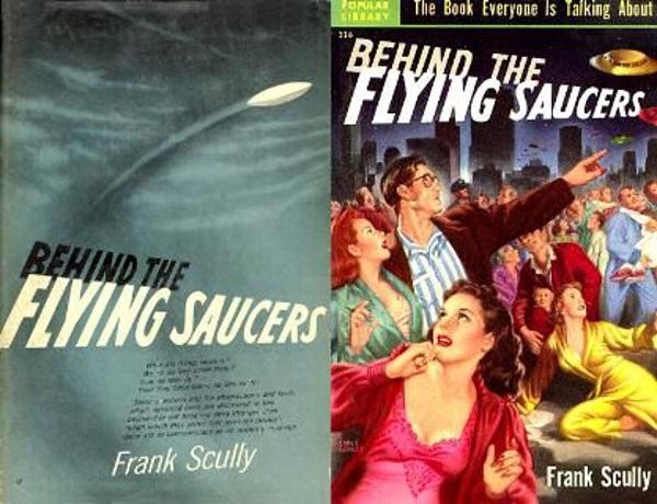El libro del periodista Frank Scully fue despreciado por las nuevas generaciones de investigadores, al considerarlo tremendamente sensacionalista y repleto de falsedades...