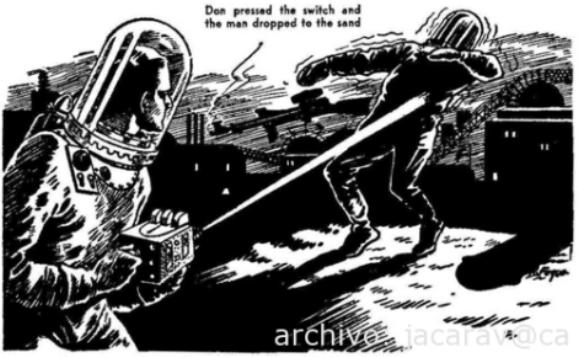 Antes de que las historias sobre platillos volantes irrumpieran en las páginas de los periódicos de medio mundo, la ciencia ficción ya describía y contenía imágenes sobre armas de rayos de luz en las manos de nuestros previsibles viajeros del espacio... (Esta ilustración pertenece al año 1939)