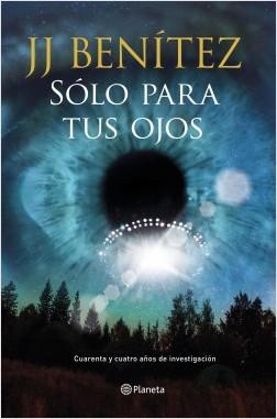 portada_solo-para-tus-ojos_j-j-benitez_201606131136