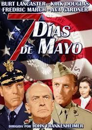 Siete días de mayo (1964) - Filmaffinity